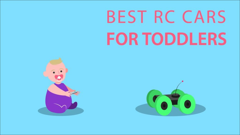 best rc cars toddlers.