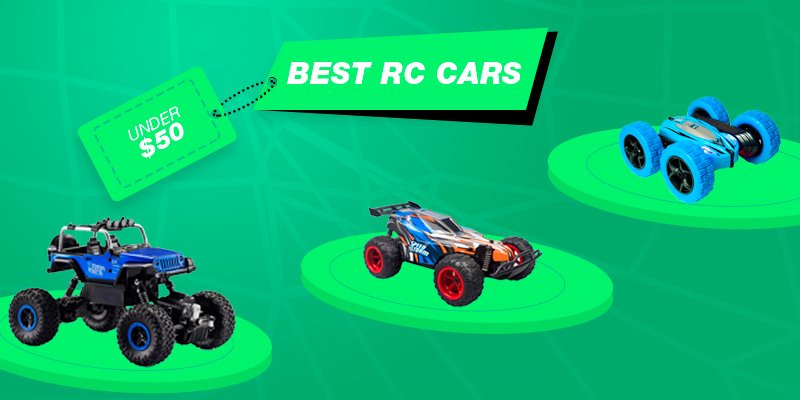 List with best rc cars under $50.