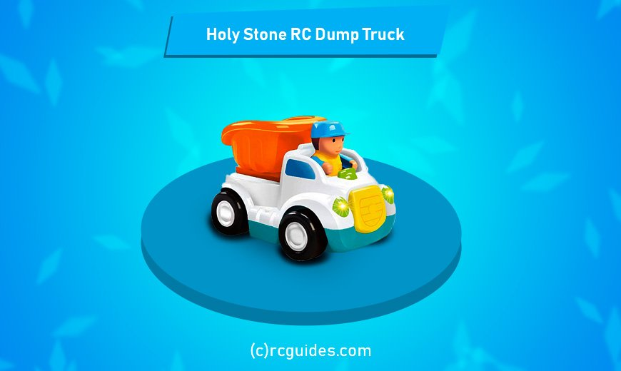 Holy Stone dump truck rcguides