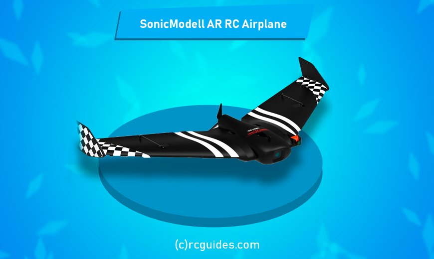 SonicModell AR RC Airplane rc plane with camera.