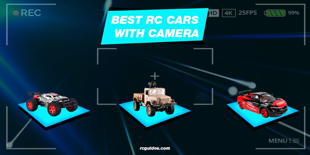 best rc cars with camera.