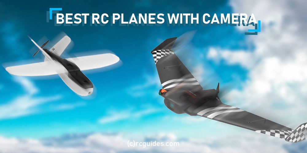 best rc planes with camera.