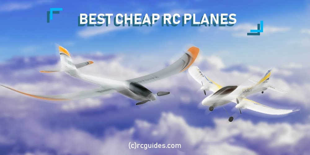 List with best cheap rc planes.