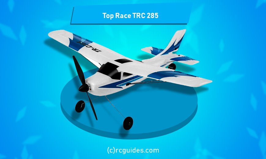 top race trc 285 foam rc plane.