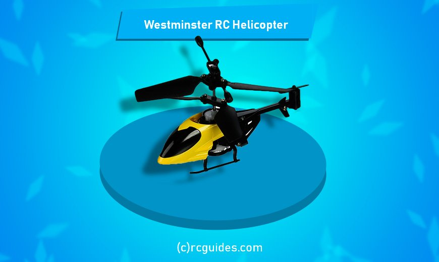 Westminster RC Helicopter the smallestrc helicopter.