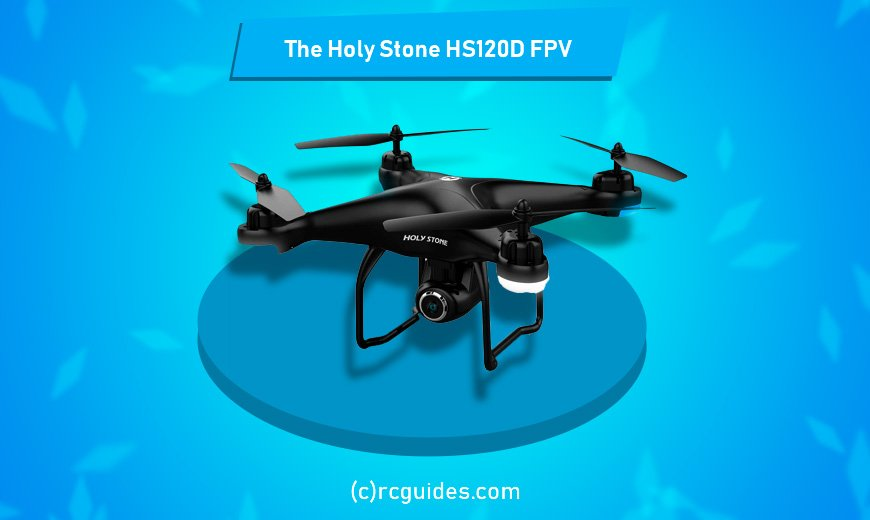 The Holy Stone HS120D rc drone with powerful engine.