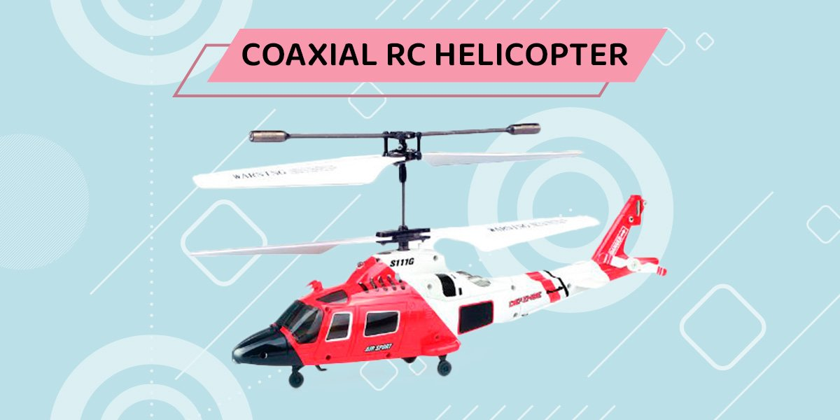 Coaxial RC Helicopter.